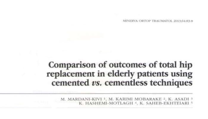 Comparison of outcomes of total hip replacement in elderly patients using , emented vs. cementless techniques