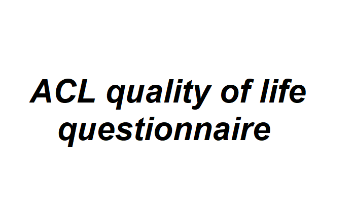 ACL quality of life questionnaire