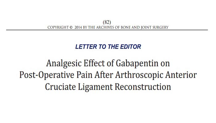 Analgesic Effect of Gabapentin on Post-Operative Pain After Arthroscopic Anterior Cruciate Ligament Reconstruction